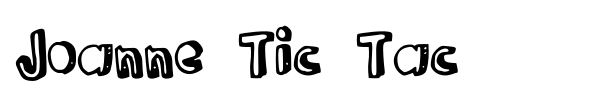 Joanne Tic Tac font preview