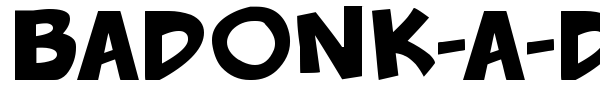 Badonk-a-donk font preview