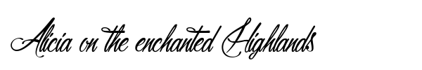Alicia on the enchanted Highlands font preview